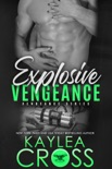 Explosive Vengeance book summary, reviews and downlod