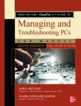 Mike Meyers' CompTIA A+ Guide to Managing and Troubleshooting PCs Lab Manual, Sixth Edition (Exams 220-1001 & 220-1002) book summary, reviews and downlod