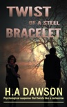 Twist Of A Steel Bracelet book summary, reviews and download