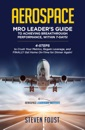 Aerospace MRO Leader's Guide to Achieving Breakthrough Performance, Within 7 Days!