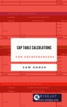 Capitalization Table Calculations for Entrepreneurs book summary, reviews and download