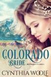 Colorado Bride book summary, reviews and downlod