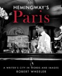 Hemingway's Paris book summary, reviews and download