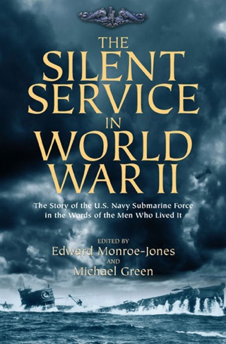 The Silent Service in World War II by OpenRoad Integrated Media, LLC book summary, reviews and downlod