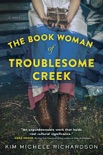 The Book Woman of Troublesome Creek book summary, reviews and download