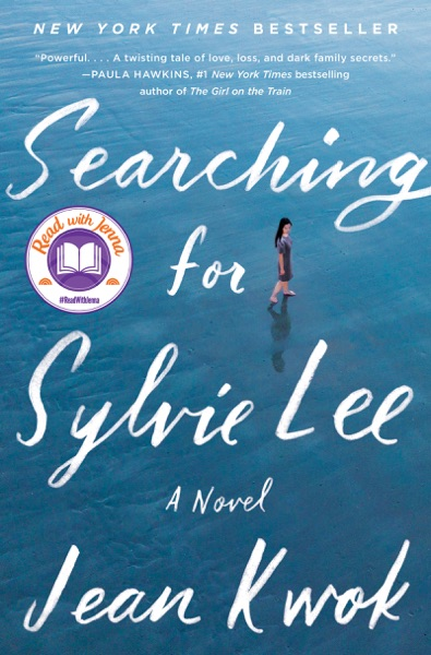Searching for Sylvie Lee by Jean Kwok Book Summary, Reviews and E-Book Download