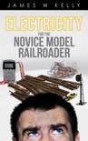 Electricity for the Novice Model Railroader e-book