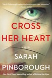 Cross Her Heart book summary, reviews and downlod