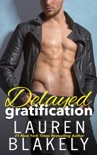Delayed Gratification book summary, reviews and downlod