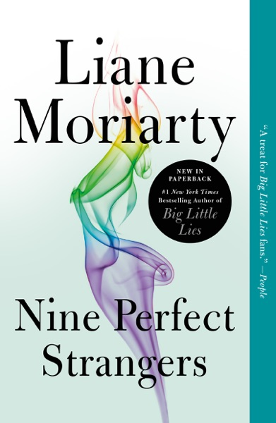 Nine Perfect Strangers by Liane Moriarty Book Summary, Reviews and E-Book Download