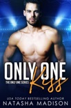 Only One Kiss (Only One Series 1) e-book