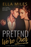 Pretend We're Over book synopsis, reviews