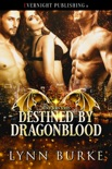Destined by Dragonblood book summary, reviews and downlod
