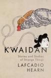 Kwaidan book summary, reviews and download