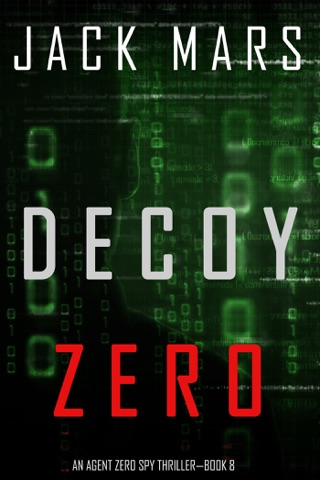 Decoy Zero (An Agent Zero Spy Thriller—Book #8) E-Book Download