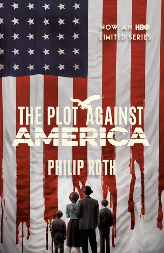 The Plot Against America by Philip Roth E-Book Download