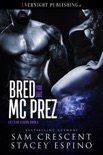 Bred by the MC Prez book summary, reviews and downlod