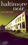 Baltimore Noir book summary, reviews and downlod