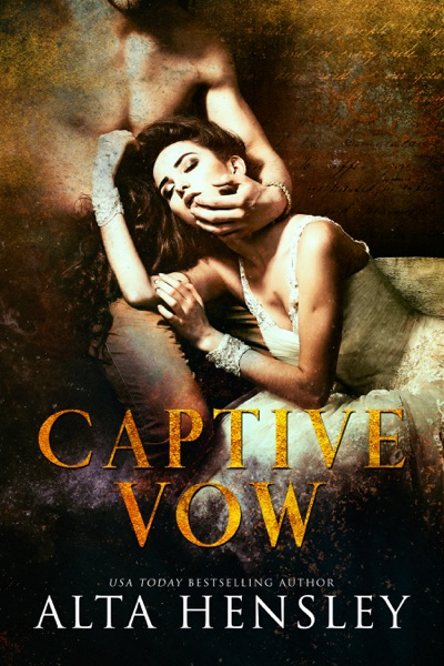 Captive Vow by Alta Hensley Book Summary, Reviews and E-Book Download