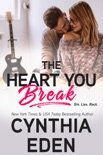 The Heart You Break book summary, reviews and downlod