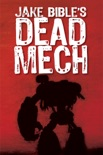 Dead Mech book summary, reviews and download