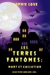 Les Terres fantômes: Mort et collation (Un cosy mystery Canine Casper – Livre2) resumen del libro