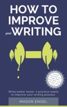How to Improve Your Writing book summary, reviews and download