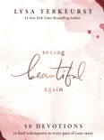 Seeing Beautiful Again book summary, reviews and download