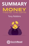 """Summary of """"Money: Master The Game"""" by Tony Robbins book summary, reviews and downlod"""