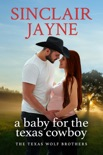 A Baby for the Texas Cowboy book summary, reviews and download