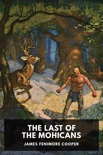 The Last of the Mohicans book summary, reviews and download