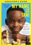 My Name Is Tani Young Readers Edition Educator's Guide book summary, reviews and download
