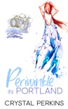 Periwinkle in Portland book summary, reviews and download