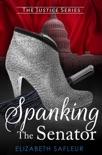 Spanking The Senator book summary, reviews and downlod