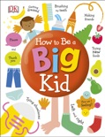 How to Be a Big Kid book summary, reviews and download