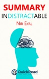 """Summary of """"Indistractable"""" by Nir Eyal book summary, reviews and downlod"""