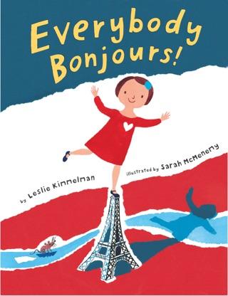 Everybody Bonjours! by Leslie Kimmelman & Sarah McMenemy E-Book Download