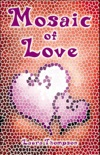 Mosaic of Love book summary, reviews and downlod