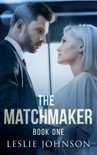The Matchmaker - Book One book summary, reviews and downlod