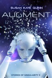 Augment (Stories of Singularity 3) book summary, reviews and downlod