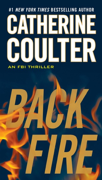 Backfire by Catherine Coulter Book Summary, Reviews and E-Book Download