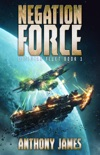Negation Force book summary, reviews and download