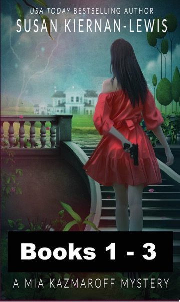 The Mia Kazmaroff Mysteries, Books 1-3 by Susan Kiernan-Lewis Book Summary, Reviews and E-Book Download
