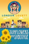 Sunflowers and Sabotage book summary, reviews and downlod