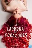 La ladrona de corazones book summary, reviews and download