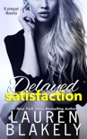Delayed Satisfaction book summary, reviews and downlod