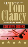 Executive Orders book summary, reviews and downlod
