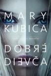 Dobré dievča book summary, reviews and downlod
