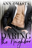 Daring the Neighbor book summary, reviews and downlod