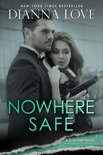Nowhere Safe book summary, reviews and download